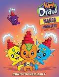 Kids Draw Manga Monsters (Kids Draw)