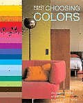 Choosing Colors An Expert Choice of the Best Colors to Use in Your Home