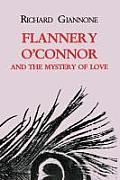 Flannery Oconnor & The Mystery Of Love