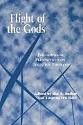 Perspectives in Continental Philosophy||||Flight of the Gods