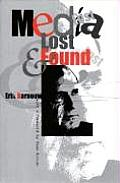 Media Lost and Found