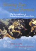 Shining Eyes, Cruel Fortune: The Lives and Loves of Italian Renaissance Women Poets [With CD]