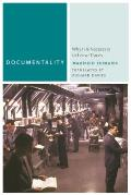 Documentality: Why It Is Necessary to Leave Traces (Commonalities) Cover