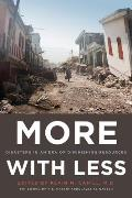 More with Less: Disasters in an Era of Diminishing Resources (International Humanitarian Affairs)