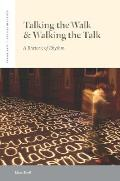 Talking the Walk and Walking the Talk: A Rhetoric of Rhythm (Verbal Arts)