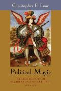 Political Magic: British Fictions of Savagery and Sovereignty, 1650-1750