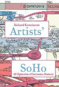Artists' Soho: 50 Episodes of Intimate History