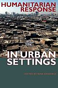 Humanitarian Response in Urban Settings