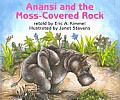 Anansi & The Moss Covered Rock