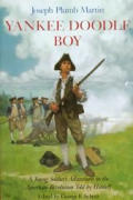Yankee Doodle Boy A Young Soldiers Adven