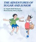 Adventures Of Sugar & Junior