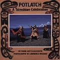 Potlatch A Tsimshian Celebration