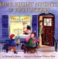 Our Eight Nights Of Hanukkah