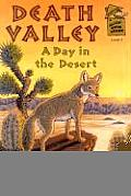 Death Valley: A Day in the Desert (Holiday House Reader, Level 2)