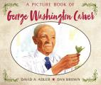 A Picture Book Of George Washington Carver by David A. Adler