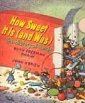How Sweet It Is (and Was): A History of Candy Cover