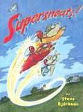 Supersnouts