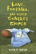 Love Football & Other Contact Sports