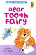 Dear Tooth Fairy (Harry and Emily Adventures)