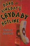 Barb & Dingbats Crybaby Hotline
