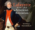 Lafayette and the American Revolution (Russell Freedman's Library of American History) Cover