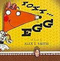 Foxy and Egg