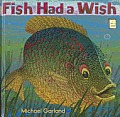 Fish Had a Wish (I Like to Read Books)
