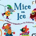 Mice on Ice (I Like to Read Books)