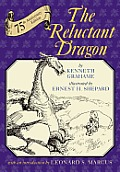 Reluctant Dragon Seventy Fifth Anniversary Edition