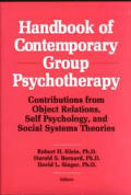 Handbook of Contemporary Group Psychotherapy: Contributions from Object Relations, Self Psychology, & Social Systems Theories