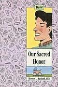 Our Sacred Honor: David/Our Sacred Honor: Jamie