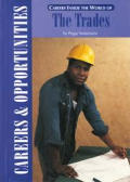 Careers Inside the World of the Trades