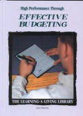 High Performance Through Effective Budgeting (Learning-A-Living Library)
