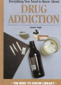 Everything You Need to Know about Drug Addiction