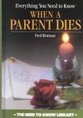 Everything You Need to Know When a Parent Dies