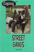 Coping with Street Gangs