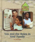 The Rules in Your Family