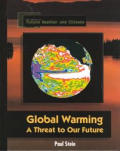 Global Warming: A Threat to Our Future