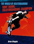 Tony Hawk: Skateboarding Champion