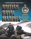 British Royal Marines: Amphibious Division of the United Kingdom's Royal Navy