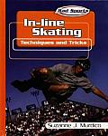 In-Line Skating: Techniques and Tricks
