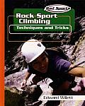 Rock Sport Climbing (Rad Sports Techniques and Tricks)