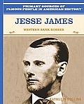 Jesse James: Western Bank Robber