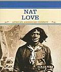 Nat Love: African American Cowboy