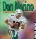 Dan Marino: Record-Setting Quarterback