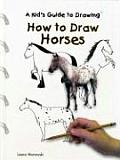 How to Draw Horses (Kid's Guide to Drawing)