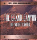 The Grand Canyon: The Widest Canyon