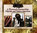 Plymouth Partnership: Pilgrims and Native Americans
