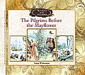 The Pilgrims Before the Mayflower (Library of Pirates)