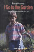 I Go to the Garden: Learning the Hard G Sound